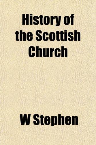 History of the Scottish Church: W Stephen