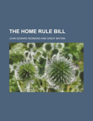 9781154739725: The Home rule bill