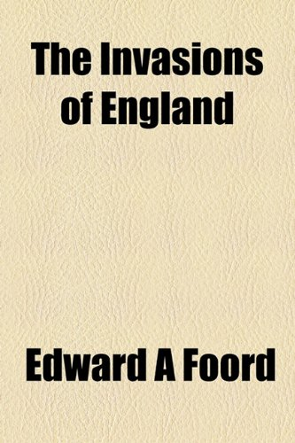 9781154748703: The Invasions of England