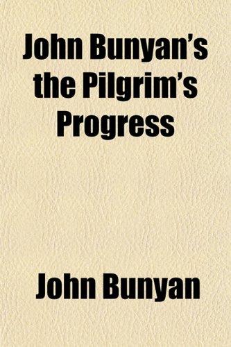 9781154752182: John Bunyan's the Pilgrim's Progress