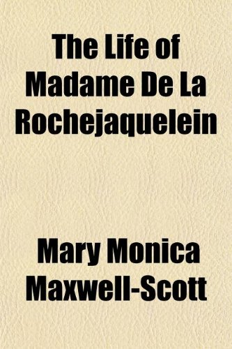 9781154767988: The Life of Madame de La Rochejaquelein