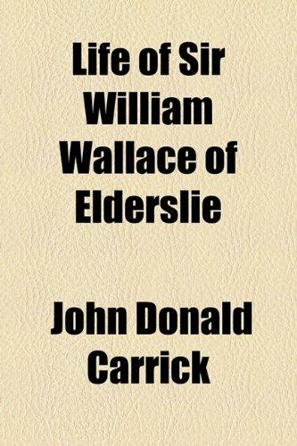 9781154769050: Life of Sir William Wallace of Elderslie