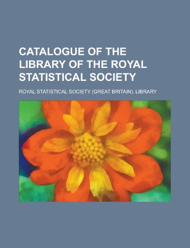 9781154775211: Catalogue of the Library of the Royal Statistical Society