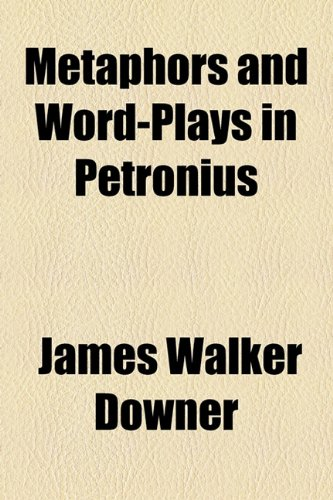 9781154786248: Metaphors and Word-Plays in Petronius