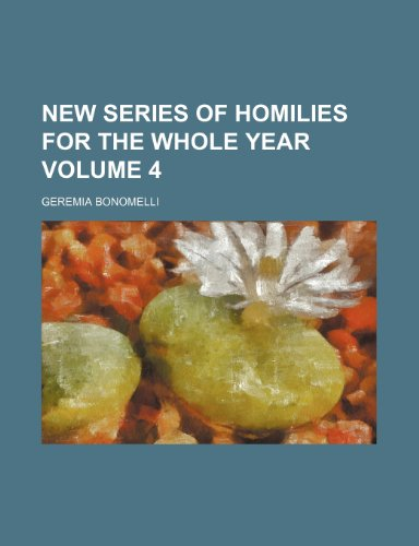 9781154797534: New series of homilies for the whole year Volume 4