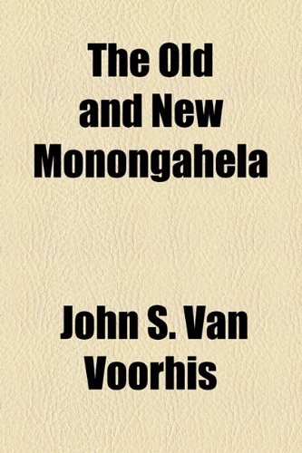 9781154802535: The Old and New Monongahela
