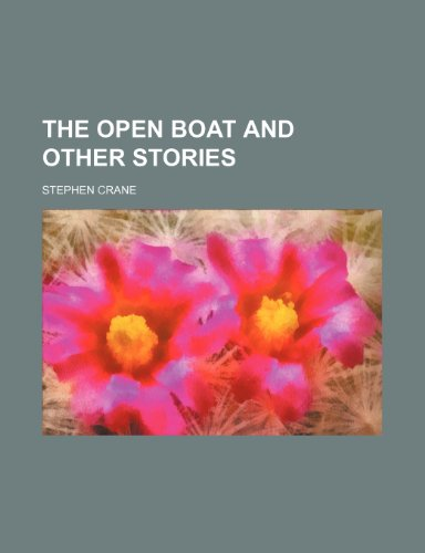 9781154804287: The open boat and other stories