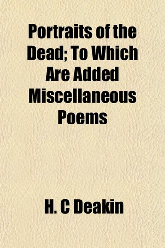 9781154817447: Portraits of the Dead; To Which Are Added Miscellaneous Poems