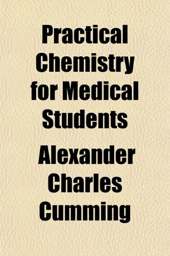 9781154817966: Practical Chemistry for Medical Students