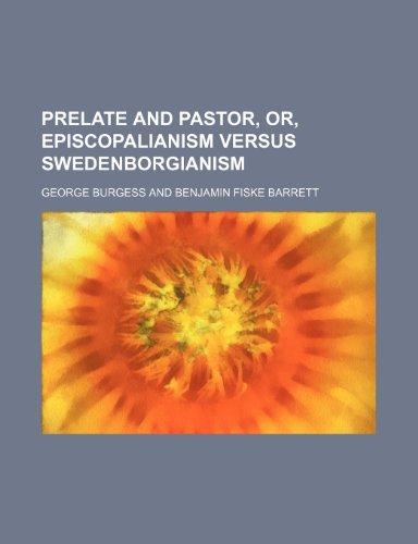 9781154819373: Prelate and pastor, or, Episcopalianism versus Swedenborgianism
