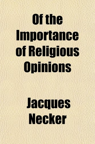 9781154829679: Of the Importance of Religious Opinions