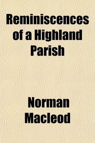 9781154830453: Reminiscences of a Highland Parish