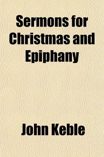 Sermons for Christmas and Epiphany: John Keble