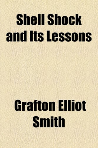 9781154846393: Shell Shock and Its Lessons
