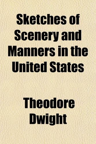 9781154848922: Sketches of Scenery and Manners in the United States