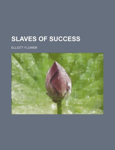9781154849387: Slaves of success