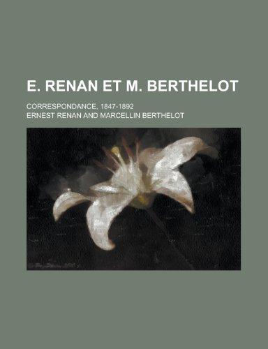 E. Renan Et M. Berthelot; Correspondance, 1847-1892 (9781154853308) by United States Bureau of Wildlife; Ernest Renan