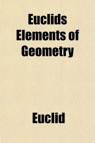 9781154865776: Euclids Elements of Geometry