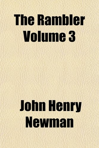 The Rambler Volume 3 (1154869776) by John Henry Newman