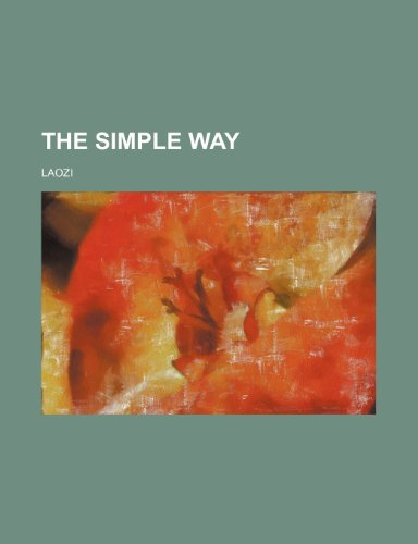 The simple way (1154869970) by Laozi