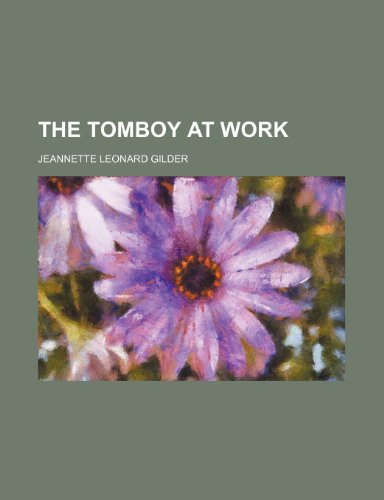 9781154872620: The tomboy at work