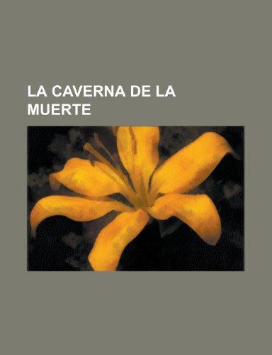 9781154881608: La Caverna de La Muerte