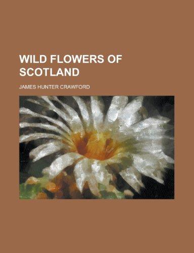 9781154888683: Wild Flowers of Scotland