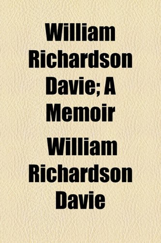 9781154889246: William Richardson Davie; A Memoir