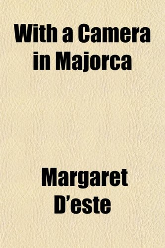 9781154890365: With a Camera in Majorca