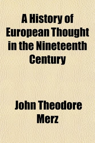 9781154900552: A History of European Thought in the Nineteenth Century