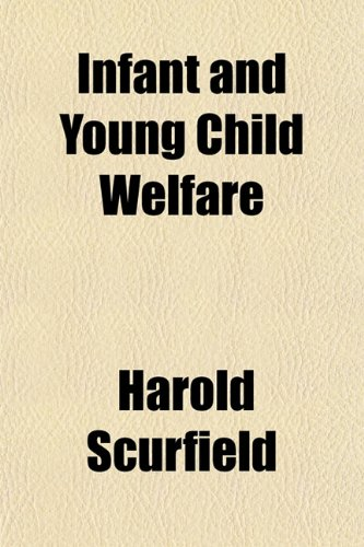 Infant and Young Child Welfare: Harold Scurfield