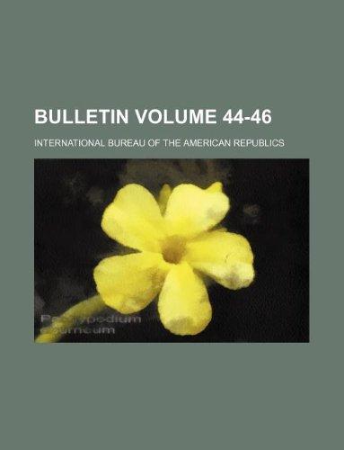bulletin volume 44-46: international bureau of author republics