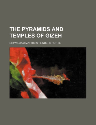 9781154914733: The pyramids and temples of Gizeh