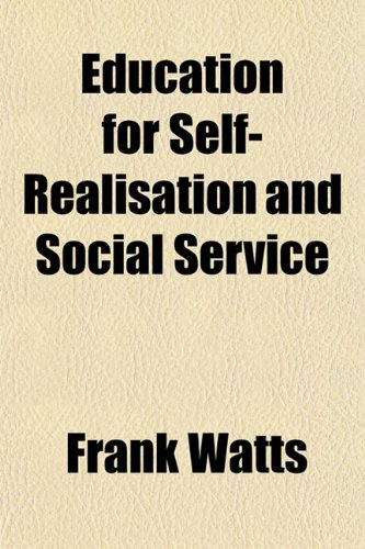 Education for Self-Realisation and Social Service: Frank Watts