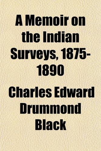 9781154953091: A Memoir on the Indian Surveys, 1875-1890