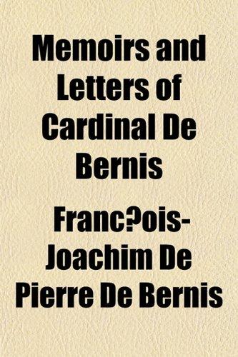 9781154953589: Memoirs and Letters of Cardinal De Bernis