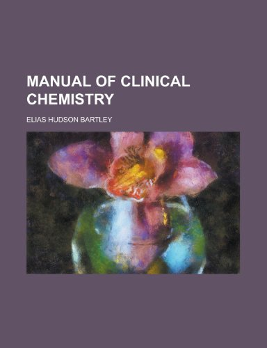 9781154991802: Manual of Clinical Chemistry