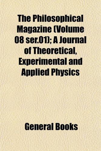 9781155000268: The Philosophical Magazine (Volume 08 ser 01