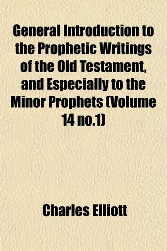 9781155001104: General Introduction to the Prophetic Writings of the Old Testament, and Especially to the Minor Prophets (Volume 14 no.1)