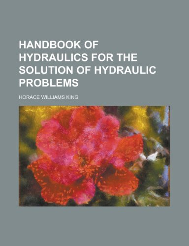 9781155001500: Handbook of Hydraulics for the Solution of Hydraulic Problems