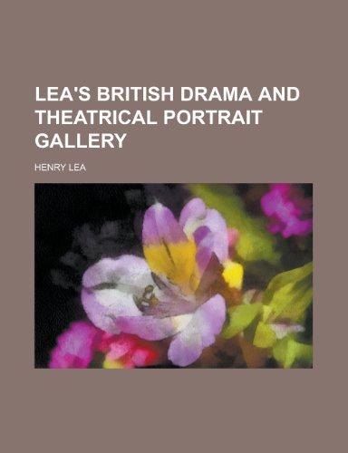 9781155009414: Lea's British Drama and Theatrical Portrait Gallery