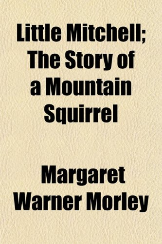 9781155020884: Little Mitchell; The Story of a Mountain Squirrel