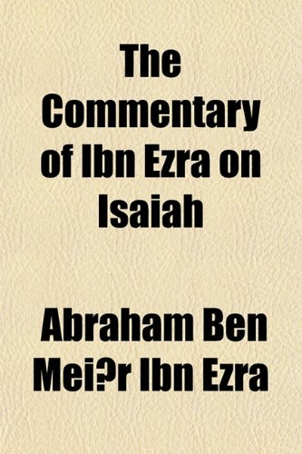 The Commentary of Ibn Ezra on Isaiah (1155022602) by Abraham Ben Meïr Ibn Ezra