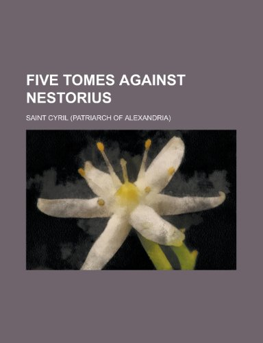 9781155031453: Five Tomes Against Nestorius