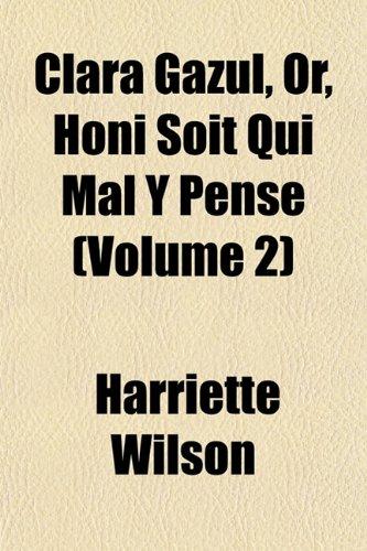 9781155035369: Clara Gazul, Or, Honi Soit Qui Mal Y Pense (Volume 2)