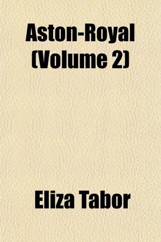 Aston-Royal (Volume 2): Eliza Tabor