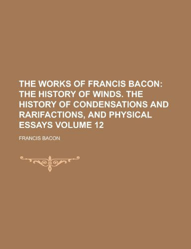 9781155058337: The Works of Francis Bacon Volume 12
