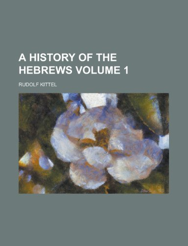 9781155065021: A History of the Hebrews Volume 1