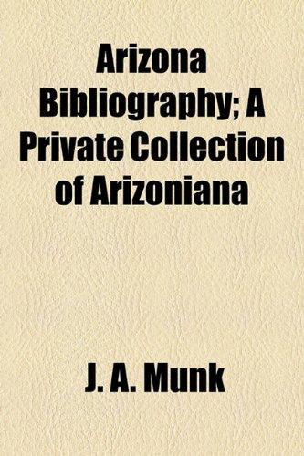 9781155066172: Arizona Bibliography; A Private Collection of Arizoniana