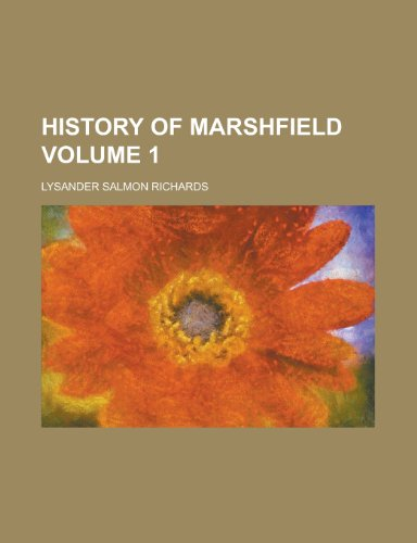 9781155078793: History of Marshfield Volume 1